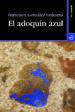 EL ADOQUIN AZUL FRANCISCO GONZALEZ LEDESMA