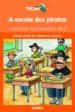 a escola dos piratas (premio edebe de literatura infantil)-9788496352100