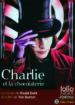 charlie et la chocolaterie (ed. limitee)-9782070628520