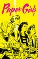 PAPER GIRLS 1 BRIAN K. VAUGHAN CLIFF CHIANG