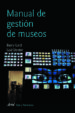 MANUAL DE GESTION DE MUSEOS (5ª ED) BARRY LORD GAIL DEXTER LORD