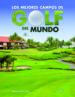 los mejores campos de golf del mundo-9788466231220