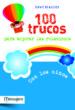 100 trucos para mejorar las relaciones con los niños-9788427132030