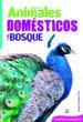 GUIA DE ANIMALES DOMESTICOS Y DEL BOSQUE ARACELI FERNANDEZ VIVAS
