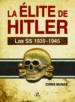 la elite de hitler: las ss 1939-1945-9788466233330