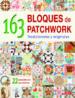 163 bloques de patchwork tradicionales y originales-9788498745030