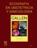 ECOGRAFIA EN OBSTETRICIA Y GINECOLOGIA (5ª ED.) P.W. CALLEN