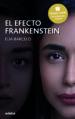 EL EFECTO FRANKENSTEIN (PREMIO EDEBE DE LITERATURA JUVENIL) ELIA BARCELO
