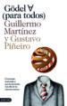 GODEL PARA TODOS GUILLERMO MARTINEZ GUSTAVO PIÑEIRO
