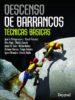 descenso de barrancos: tecnicas basicas-9788498293050