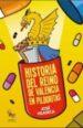 historia del reino de valencia en pildoras-9788416900060