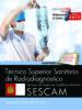 tecnico superior sanitario de radiodiagnostico. servicio de salud de castilla-la mancha (sescam). temario especifico vol. i-9788468177960