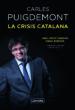 LA CRISIS CATALANA CARLES PUIGDEMONT