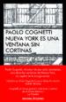 NUEVA YORK ES UNA VENTANA SIN CORTINAS PAOLO COGNETTI