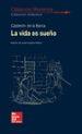 clasicos literarios - la vida es sueño-9788448614690