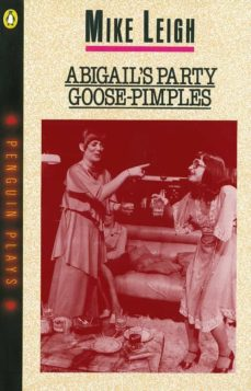abigail's party & goose-pimples (ebook)-mike leigh-9780141935300