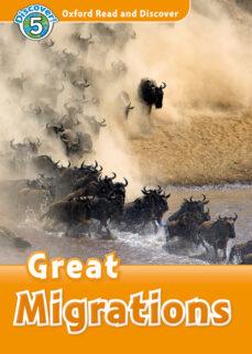 Gratis libros electrónicos descargar formato pdf gratis OXFORD READ AND DISCOVER 5. GREAT MIGRATIONS (+ MP3) de RACHEL BLADON (Literatura española) 9780194022200 PDB