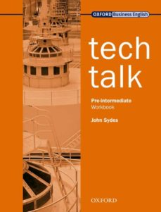 Libro electrónico descarga gratuita pdf. TECH TALK: PRE-INTERMEDIATE WORKBOOK 9780194574600 de VICKI HOLLETT (Spanish Edition) ePub PDF FB2