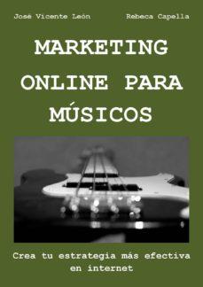 marketing online para músicos (ebook)-jose vicente leon-rebeca capella-9781326300500