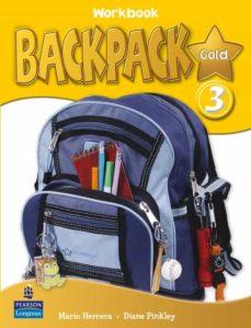 Descargando libros gratis en kindle BACKPACK GOLD 3 (WORKBOOK + CD-ROM + CONTENT READER) FB2 ePub PDB de  (Literatura española)