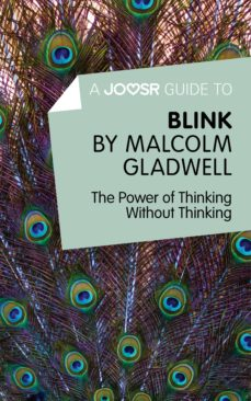 a joosr guide to... blink by malcolm gladwell (ebook)-malcolm gladwell-9781785670800