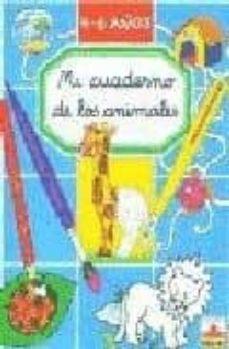 Inmaswan.es Mi Cuaderno De Los Animales (4-6 Años) Image
