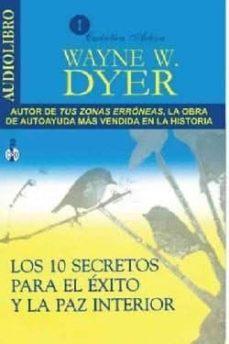 los diez secretos para el exito y la paz interior (audiolibro)-wayne w. dyer-9786070020100