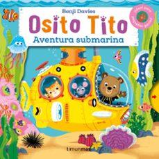 Enmarchaporlobasico.es Osito Tito. Aventura Submarina Image