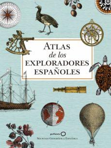 Elmonolitodigital.es Atlas De Los Exploradores Españoles (2ª Edición) Image