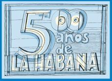Descargar y leer LA HABANA 500 gratis pdf online 1