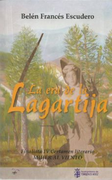 LA ERA DE LA LAGARTIJA - BELEN FRANCES ESCUDERO | Triangledh.org