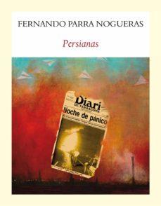 Descargando libros gratis en kindle PERSIANAS de FERNANDO PARRA NOGUERAS