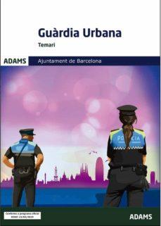 temari guardia urbana ajuntament de barcelona (3ª ed.)-9788413270500