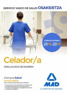 celador de osakidetza-servicio vasco de salud: simulacros de examen-9788414215500
