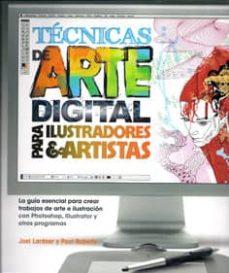 tecnicas de arte digital para ilustradores y artistas-joel lardner-paul roberts-9788415053200