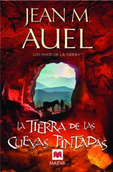 Descargar ebook joomla gratis LA TIERRA DE LAS CUEVAS PINTADAS (LOS HIJOS DE LA TIERRA 6) 9788415120100 de JEAN M. AUEL in Spanish