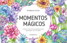 Descarga gratuita de libros para ipod MOMENTOS MAGICOS: COLOREA Y ENMARCA TUS RECUERDOS FAVORITOS (NATURALEZA OCULTA) 9788416504800 PDF