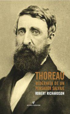 Elmonolitodigital.es Thoreau: Biografía De Un Pensador Salvaje Image