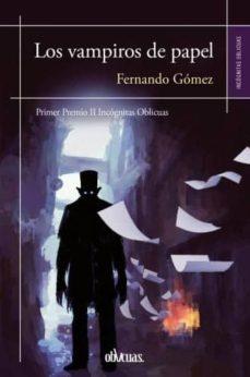 LOS VAMPIROS DE PAPEL | FERNANDO GOMEZ | Comprar libro 9788416967100