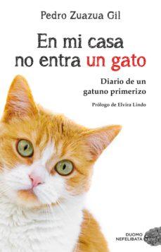 en mi casa no entra un gato (ebook)-elvira lindo-pedro zuzua gil-9788417128500