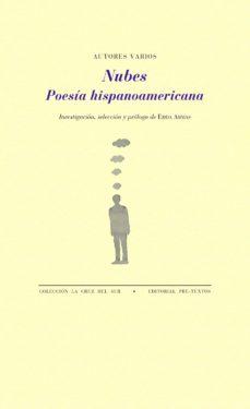 Ebook gratis descargar libro de texto NUBES: POESIA HISPANOAMERICANA 9788417143800 (Literatura española) FB2 ePub de