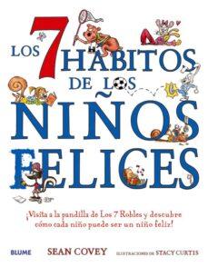 Trailab.it Los 7 Habitos De Los Niños Felices: ¡Visita A La Pandilla De Los 7 Robels Y Descubre Como Cada Niño Puede Ser Un Niño Feliz! Image