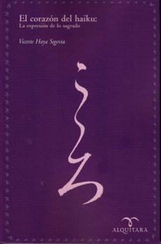Encuentroelemadrid.es El Corazon Del Haiku: La Expresion De Lo Sagrado. Segunda Edicion Image