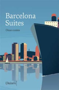 Descarga gratuita de ebooks BARCELONA SUITES: ONZE CONTES PDB RTF MOBI (Spanish Edition) de