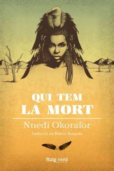 Descargar libros en frances QUI TEM LA MORT (Literatura española) 9788417925000 de NNEDI OKORAFOR