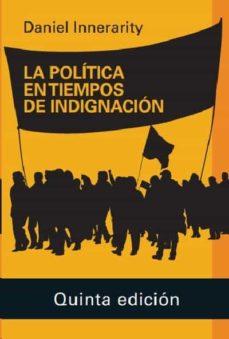 Inmaswan.es La Politica En Tiempos De Indignacion 2020 Image