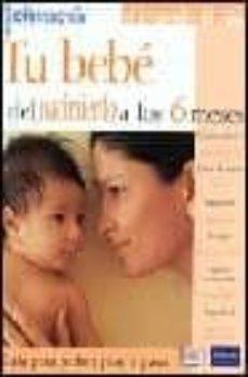 Padella.mx Tu Bebe Del Nacimiento Hasta Los 6 Meses Image
