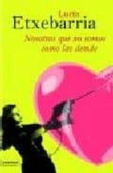 Descargar el libro joomla NOSOTRAS QUE NO SOMOS COMO LAS DEMAS RTF en español