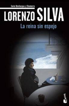 Valentifaineros20015.es La Reina Sin Espejo (Serie Bevilacqua &Amp; Chamorro 4) Image
