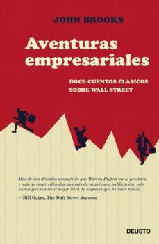 aventuras empresariales: doce cuentos clasicos del mundo de wall street-john brooks-9788423424900